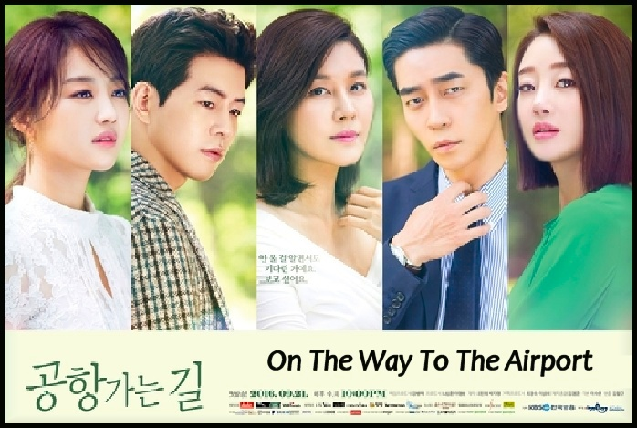 On The Way To The Airport, Korean Drama Review